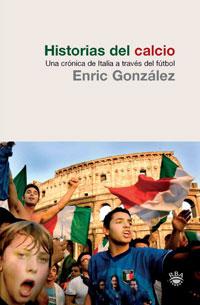 Historias del calcio, de Enric González