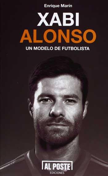 Xabi Alonso. Un modelo de futbolista, de Enrique Marín