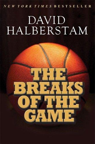 The Breaks of the Game, de David Halberstam