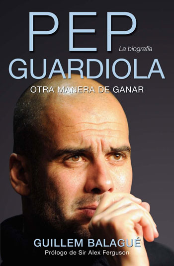 Pep Guardiola, libro de Guillem Balagué