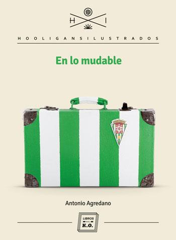 En lo mudable de Antonio Agredano