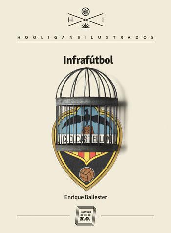 Infrafútbol de Enrique Ballester