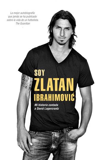 'Soy Zlatan Ibrahimovic' de David Lagercrantz