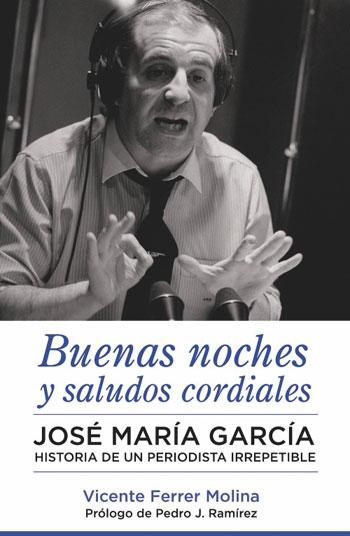 'Buenas noches y saludos cordiales, José María García