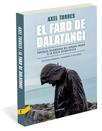 'El faro de Dalatangi', de Axel Torres