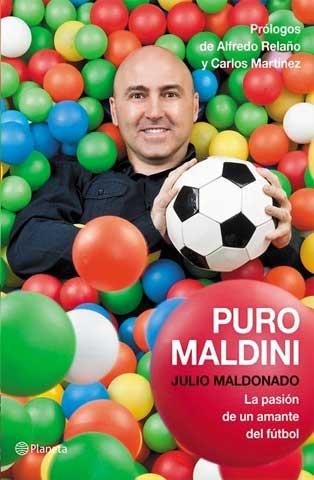 Puro Maldini, el libro de Julio Maldonado