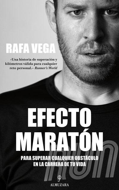 'Efecto maratón', de Rafa Vega