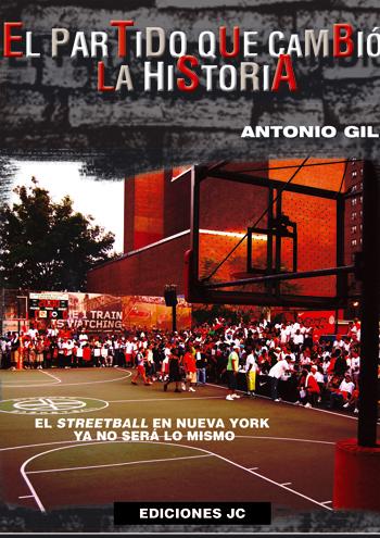 El partido que cambió la historia, de Antonio Gil