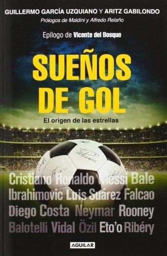 Sueños de gol: El origen de las estrellas